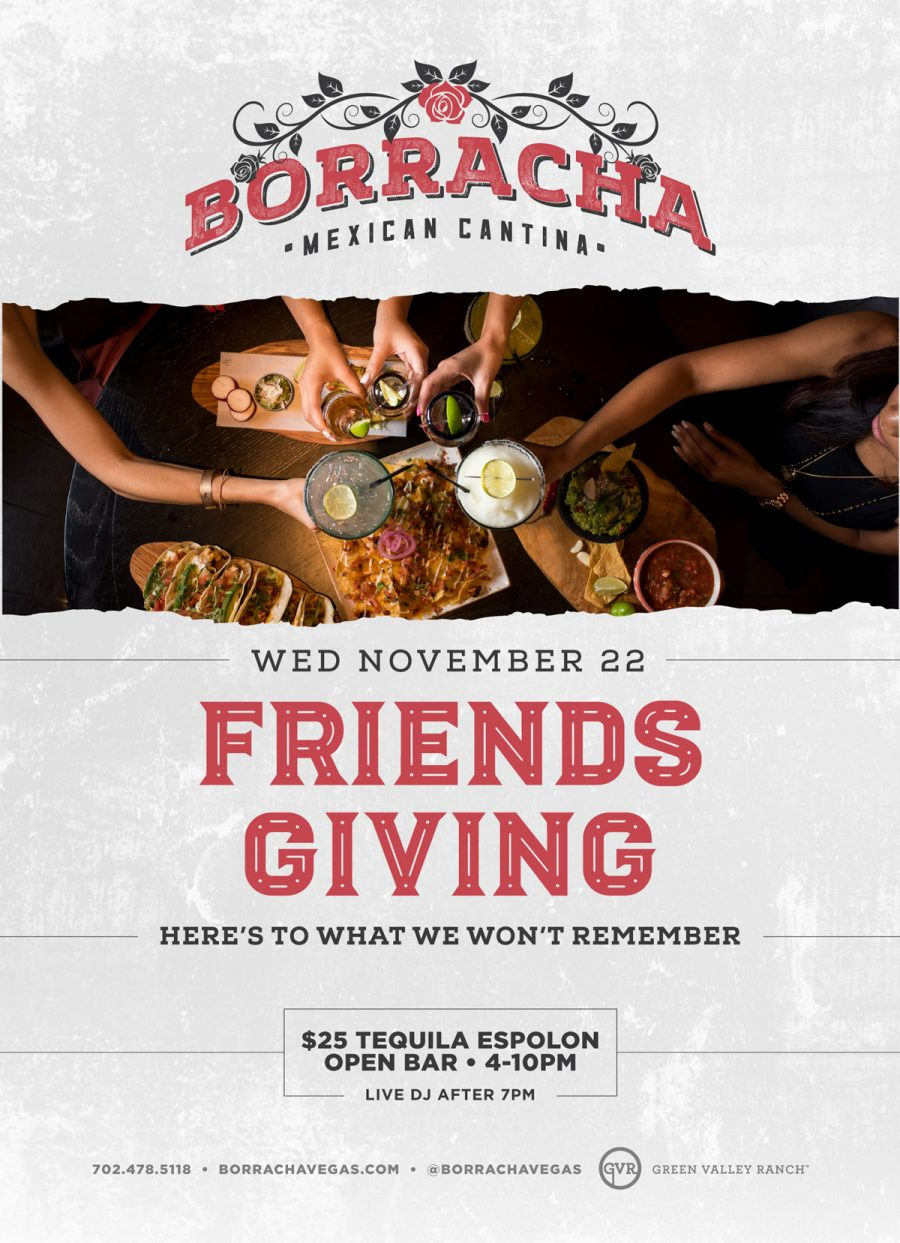 Come Celebrate Friendsgiving at Borracha: Here's to What We Won't Remember!