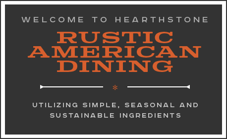 Welcome to Hearthstone - Rustic American Dining