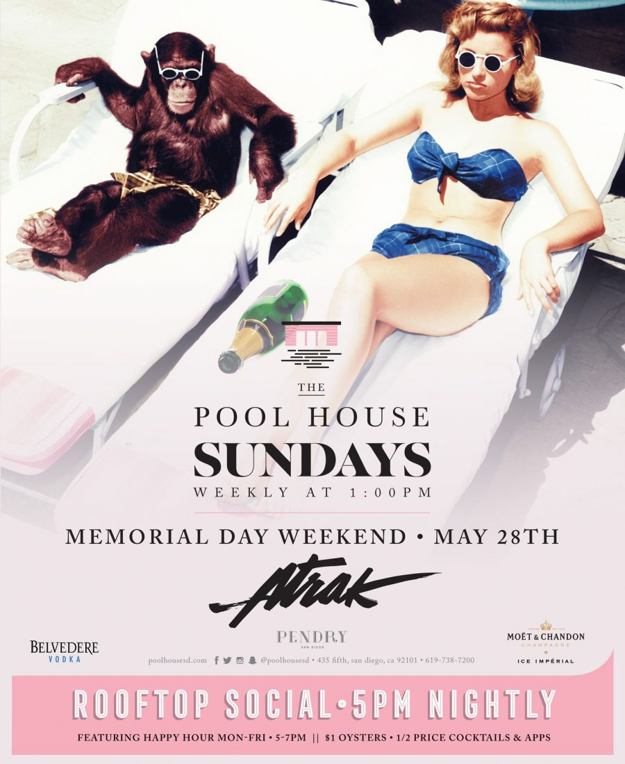Atrak – The Pool House May 28, 2017 | Memorial Day Weekend