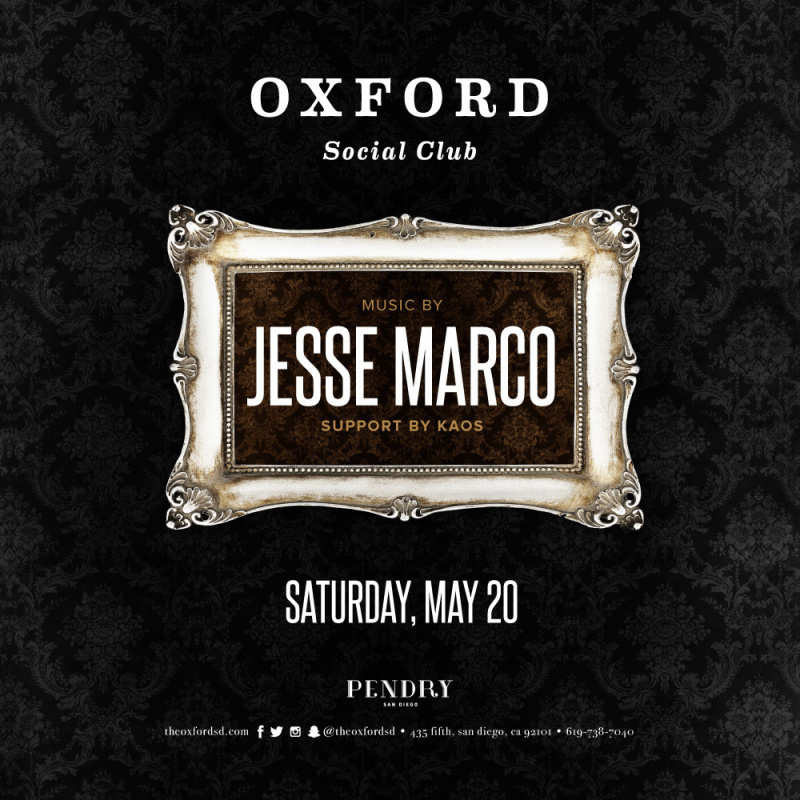 Jesse Marco – Oxford Social Club May 20, 2017