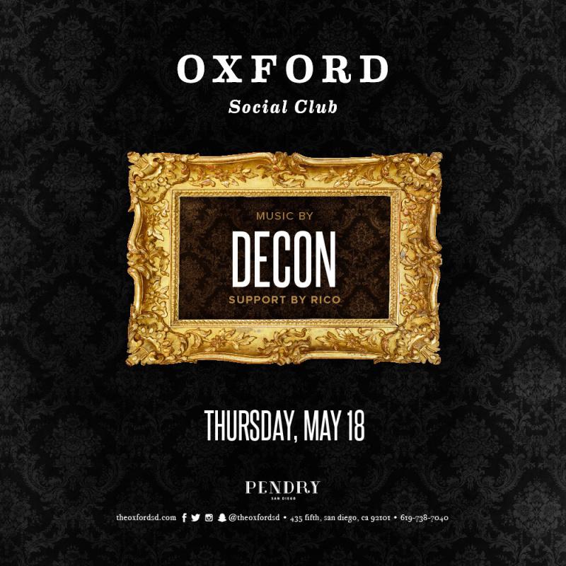 Decon – Oxford Social Club May 18, 2017