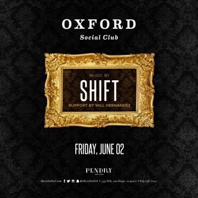 Shift – Oxford Social Club June 2, 2017