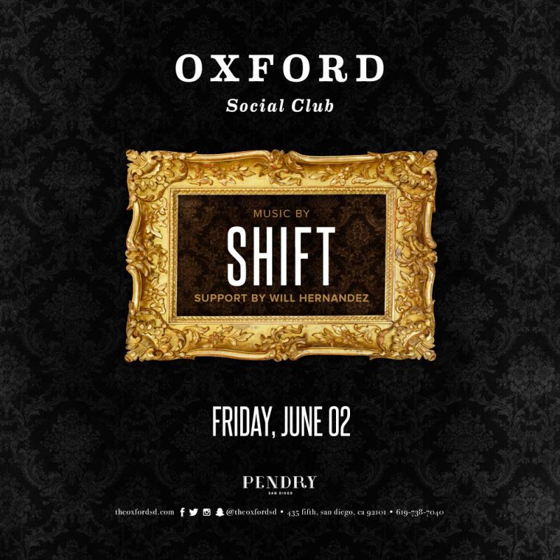 Shift – Oxford Social Club June 2, 2017