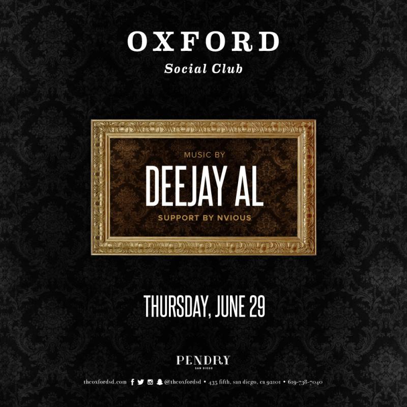 Deejay Al – Oxford Social Club June 29, 2017