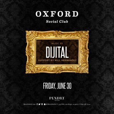 Dijital – Oxford Social Club June 30, 2017