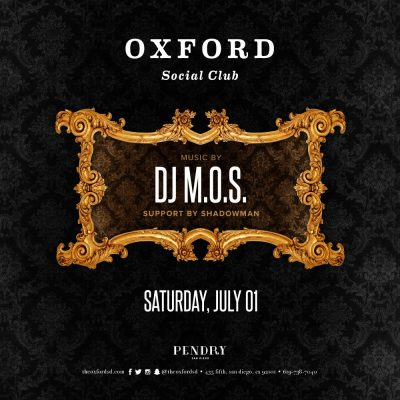 DJ M.O.S. – Oxford Social Club July 1, 2017