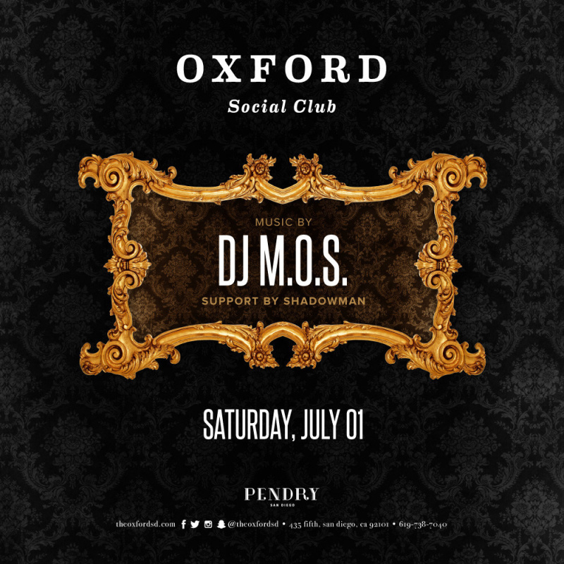 DJ M.O.S. – Oxford Social Club July 1, 2017
