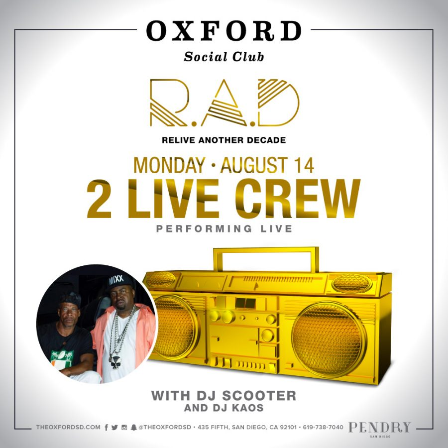 2 Live Crew – Oxford Social Club August 14, 2017