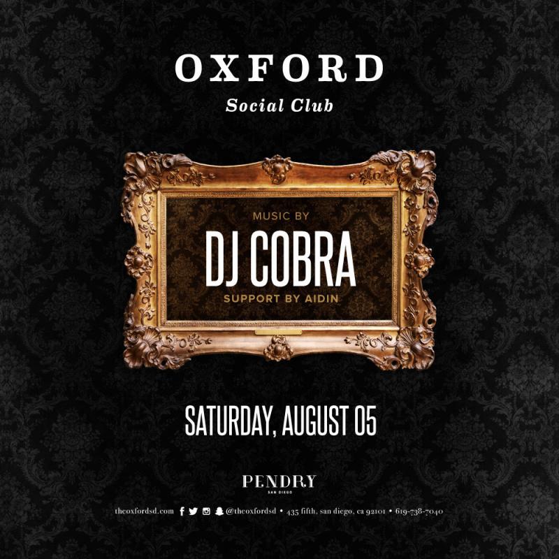DJ Cobra – Oxford Social Club August 5, 2017