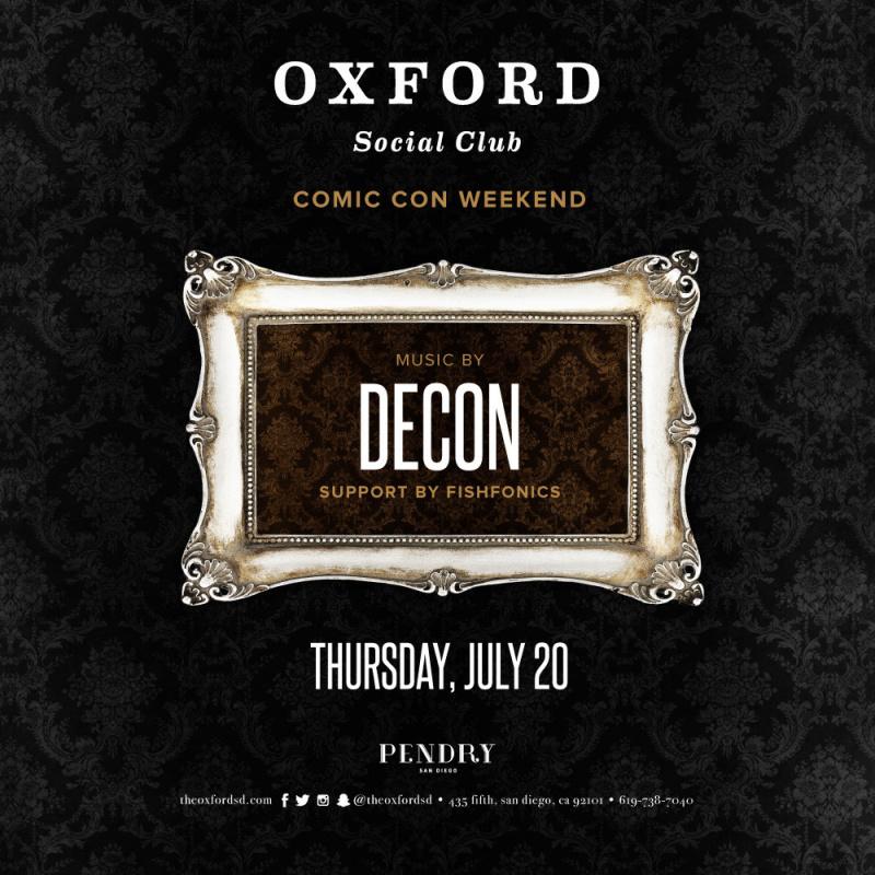 Decon – Oxford Social Club July 20, 2017