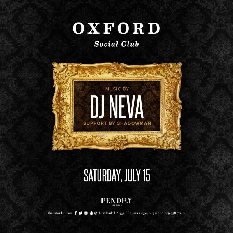 DJ Neva – Oxford Social Club July 15, 2017
