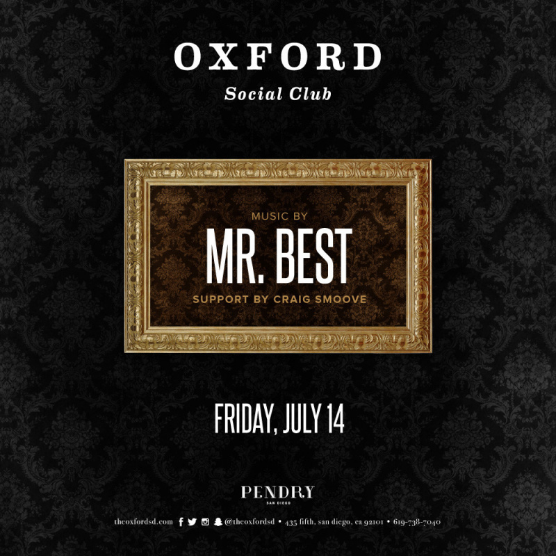 Mr. Best – Oxford Social Club July 14, 2017