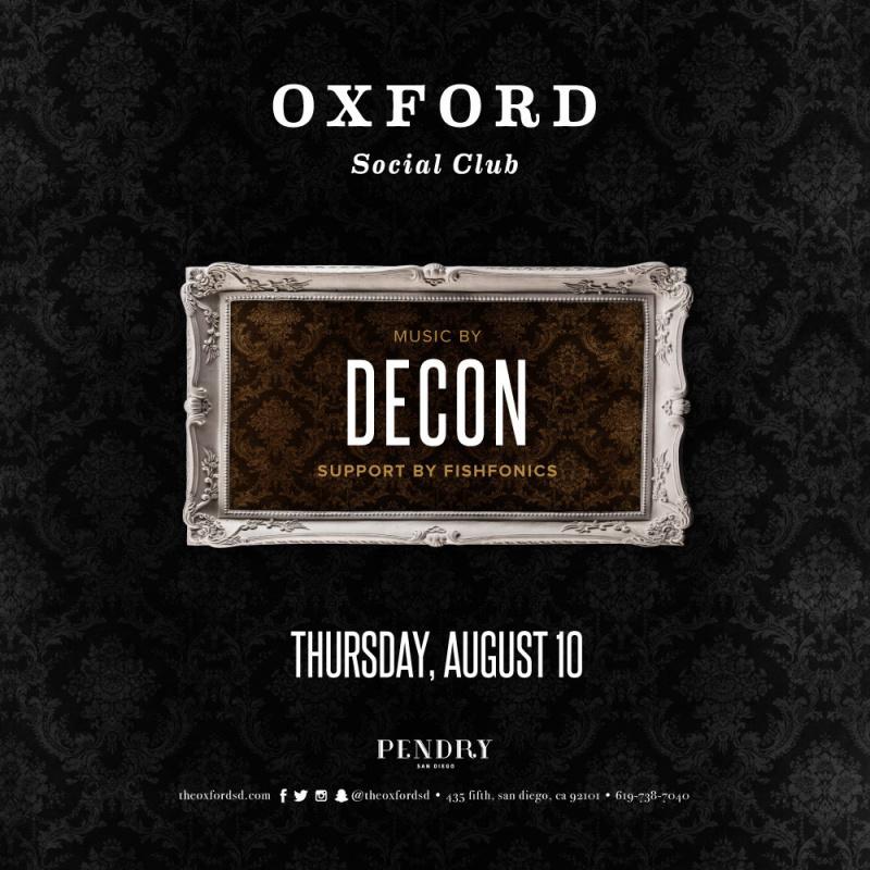 Decon – Oxford Social Club August 10, 2017