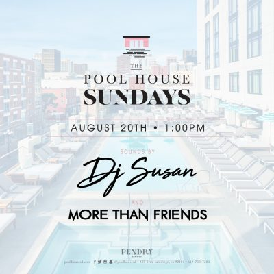 DJ Susan – The Pool House August 20, 2017