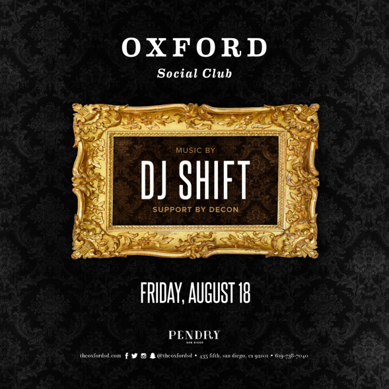 DJ Shift – Oxford Social Club August 18, 2017