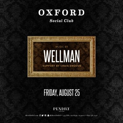 Wellman – Oxford Social Club August 25, 2017