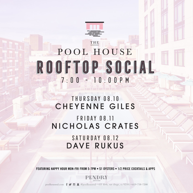 August Week 2 Events | The Pool House San Diego