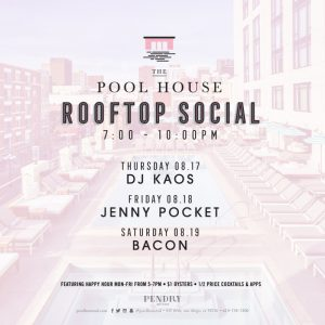 Pool House August Week 3 Events