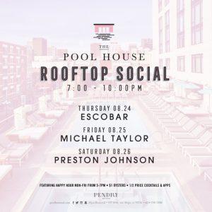 Pool House Summer Week 4 Events