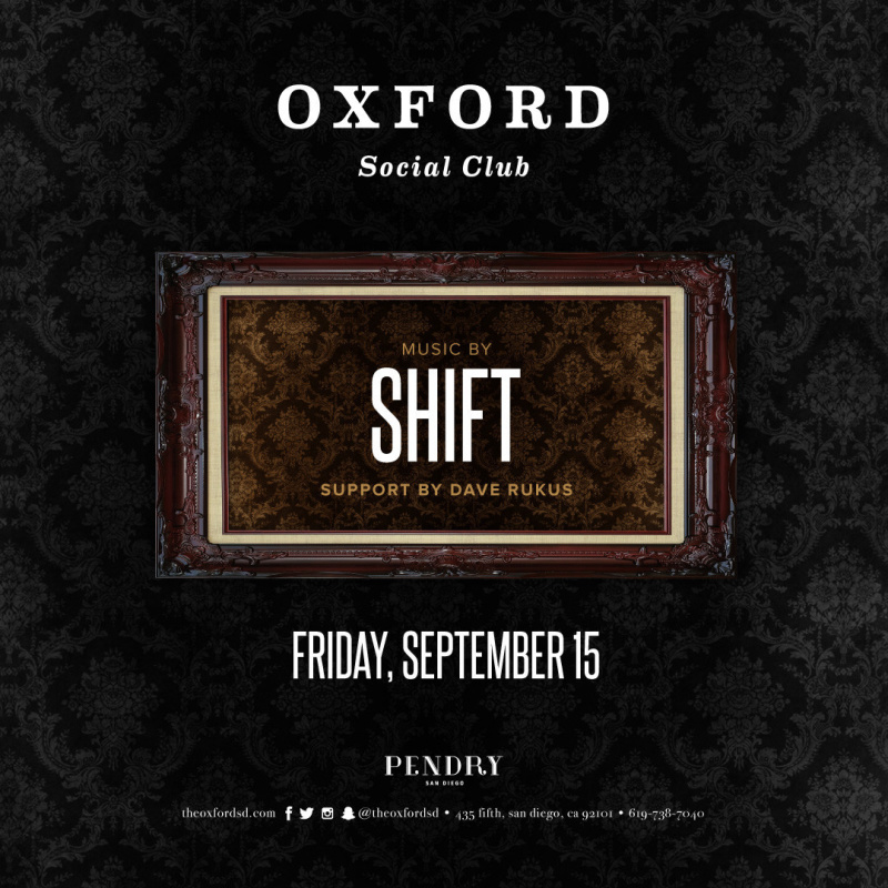 Shift – Oxford Social Club September 15, 2017