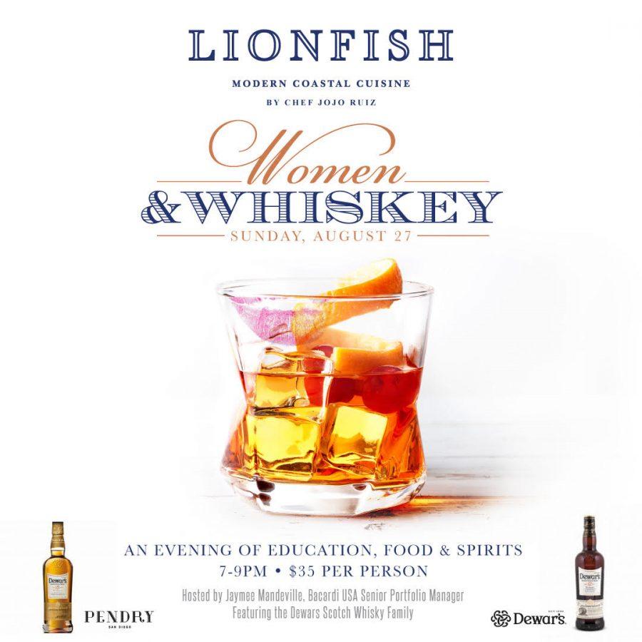 Women & Whiskey – Lionfish San Diego August 27, 2017