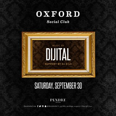 DJ Dijital – Oxford Social Club September 30, 2017