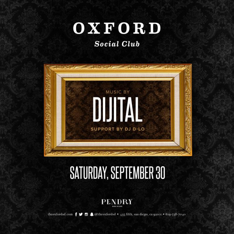 DJ Dijital – Oxford Social Club September 30, 2017