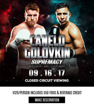 Come Watch the Canelo vs Golovkin Boxing Match Here at The Still