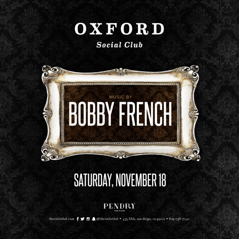 Bobby French – Oxford Social Club November 18, 2017