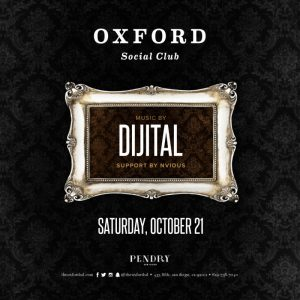 Dijital at Oxford San Diego