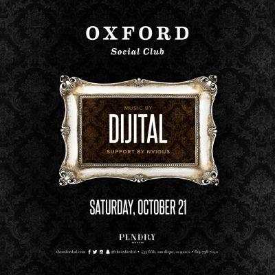 Dijital – Oxford Social Club October 21, 2017