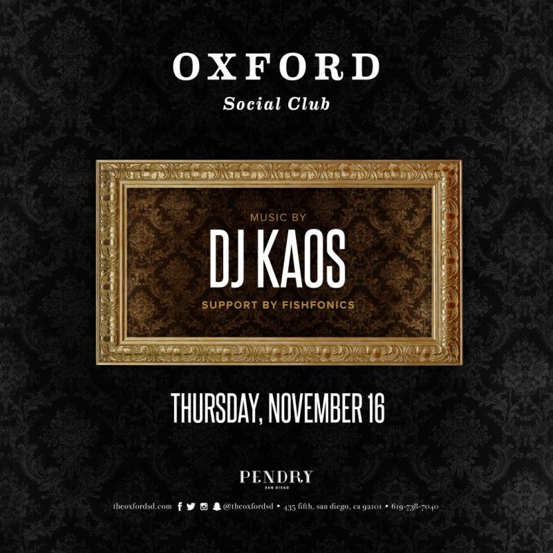 DJ Kaos – Oxford Social Club November 16, 2017