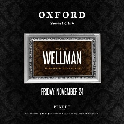 Wellman – Oxford Social Club November 24, 2017