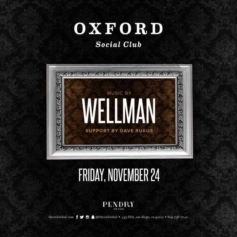 Wellman – Oxford Social Club November 24, 2017