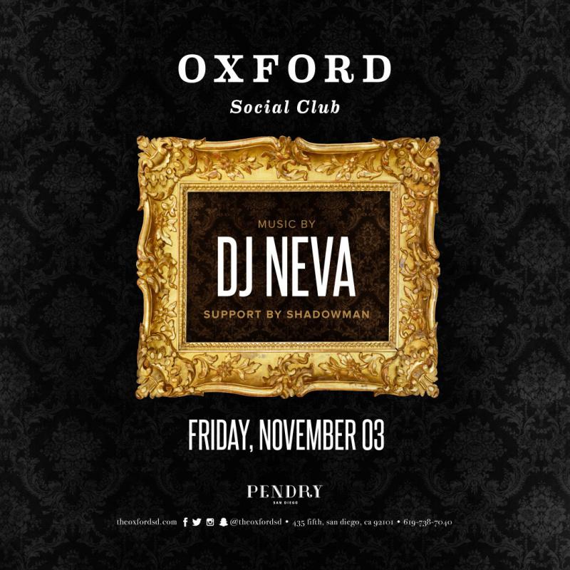 DJ Neva – Oxford Social Club November 3, 2017