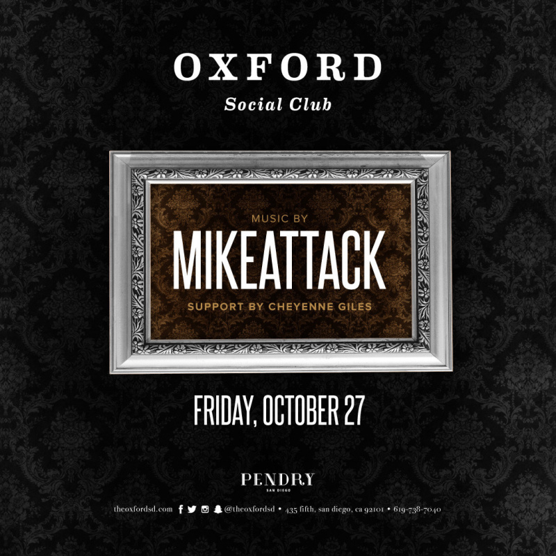 MikeAttack – Oxford Social Club October 27, 2017