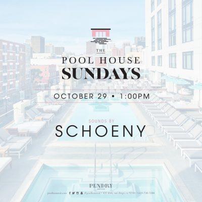 Schoeny – Pool House Sundays October 29, 2017