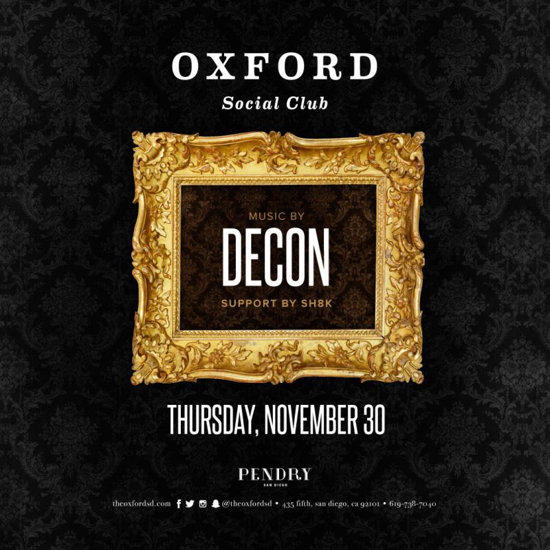 Decon – Oxford Social Club November 30, 2017