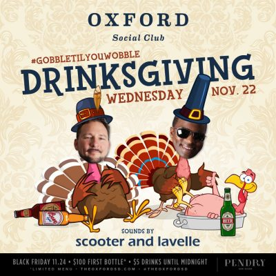 Celebrate Drinksgiving at The Oxford Social Club!