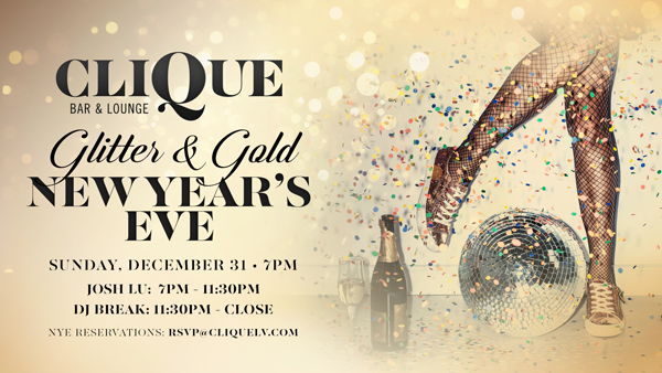 Celebrate New Year's Eve in Style At CliQue's Glitter and Gold Event