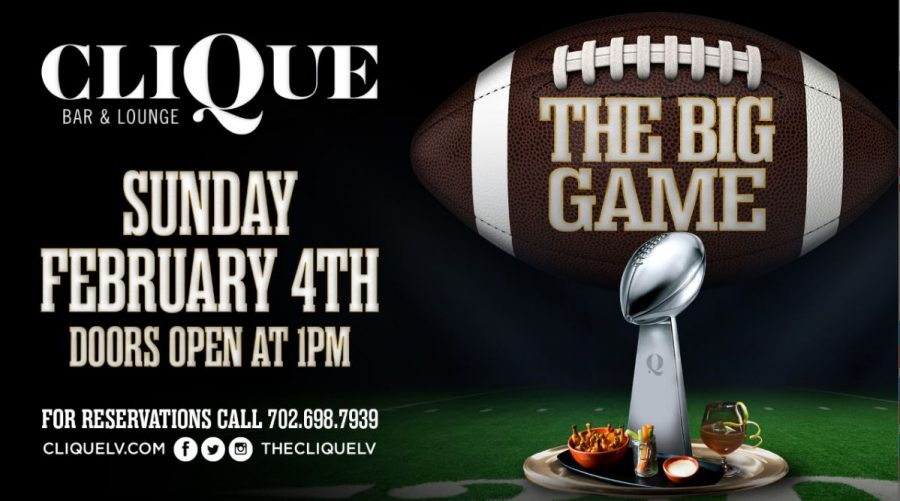 Come Join Las Vegas Bar & Lounge CliQue for the Biggest Super Bowl 52 Party Around