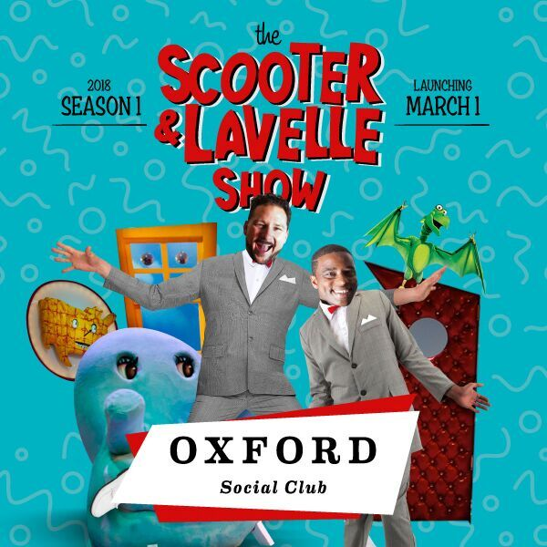 Announcing the Scooter and Lavelle Residency Here at Oxford Social Club