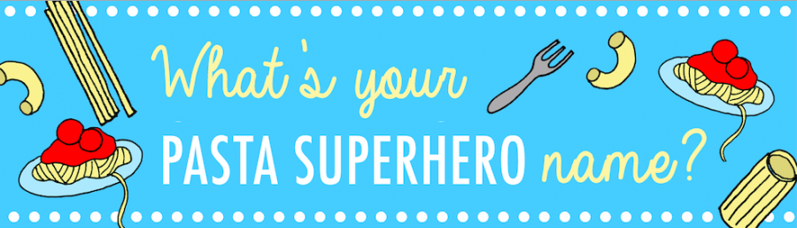 What's Your Pasta Superhero Name?