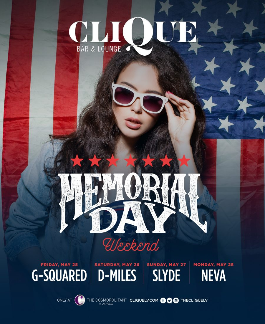 Check Out the Memorial Day Weekend Line Up Here at CliQue