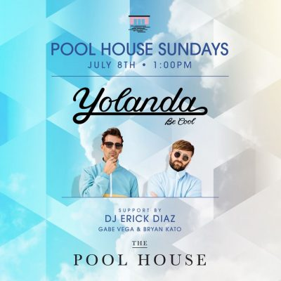 Party With Yolanda Be Cool at The Pool House
