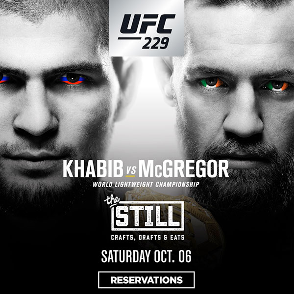 Catch UFC 229 at The Still