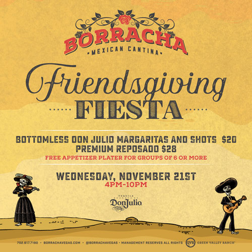 Come Enjoy A Real Friendsgiving Fiesta Here at Borracha
