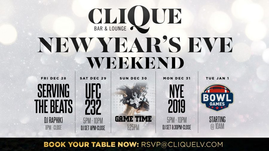 UFC 232 NYE Weekend At CliQue Bar & Lounge