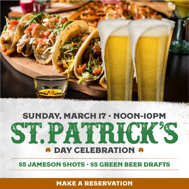 Celebrate St. Patrick's Day The Henderson Way at Borracha