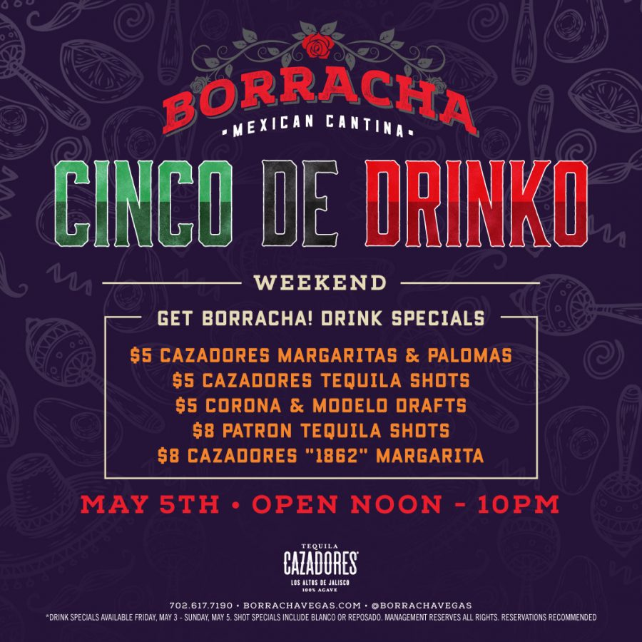 Come to Borracha Vegas Mexican Cantina for Cinco de Mayo!